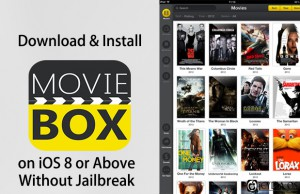 How to Install MovieBox without a Jailbreak on iOS 8